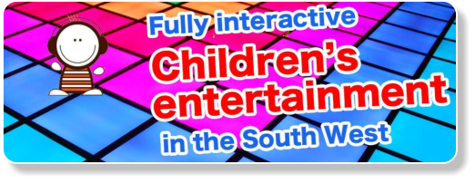 Childrens entertainment in the South West
